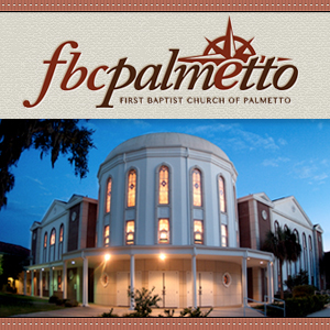 FBCPalmetto Weekly Sermons