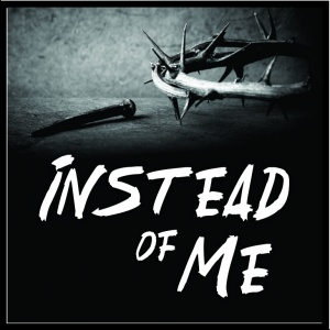 Instead of Me