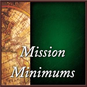 Mission Minimums